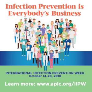 Infection Prevention is Everybody's Business